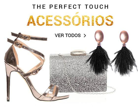 The perfect Touch. Accesorios